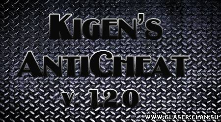 АнтиЧит на сервер – Kigen's Anti-Cheat 1.2.0